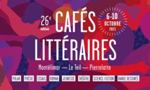 Cafés littéraires Valvignères Jeudi 07 Octobre 2021